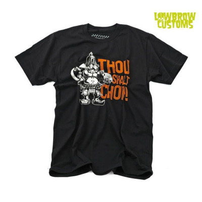 Tee-shirt Lowbrow Customs thou shalt chop